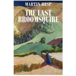The Last Broomsquire by Martin Hesp