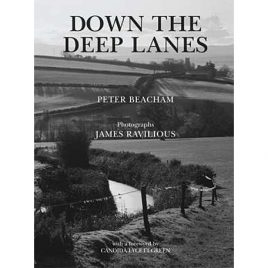 Down the Deep Lanes  by James Ravilious & Peter Beacham
