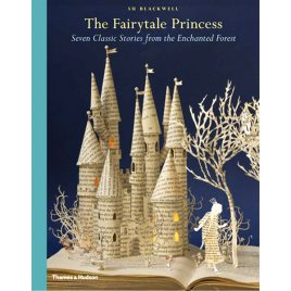 The Fairytale Princess by Su Blackwell