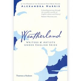 Weatherland – Writers & Artists Under English Skies